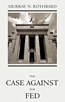 "Portada del libro: ""The Case against the Fed"""